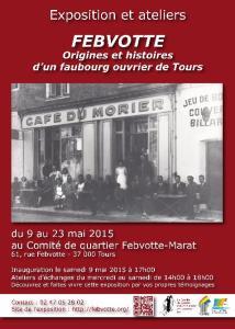 Affiche de l'exposition Febvotte - Origines et histoires d'un faubourg ouvrier de Tours - Mai 2015.